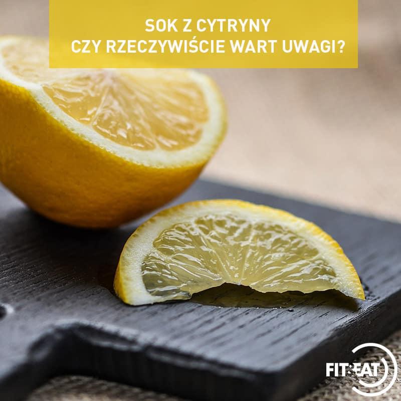Sok z cytryny- czy rzeczywiście wart uwagi?